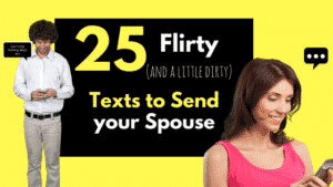 25 flirty texts for your spouse