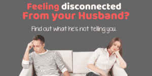 Feeling disconnected from your husband after baby?