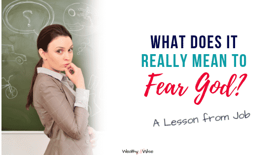 This Lesson from Job 1 helps you to understand what it really means to fear God