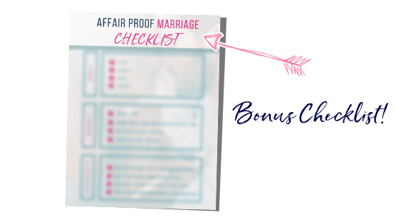 Affair Proof Marriage Checklist Bonus with the 21 Day Marriage Fix Challenge