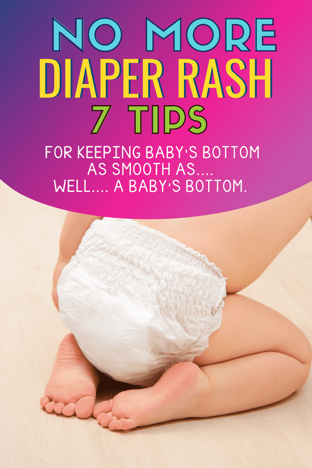 How to Treat and Prevent Diaper Rash