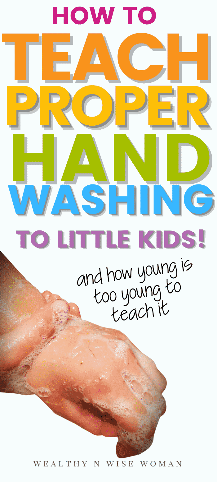 How (and when) to teach good handwashing to kids