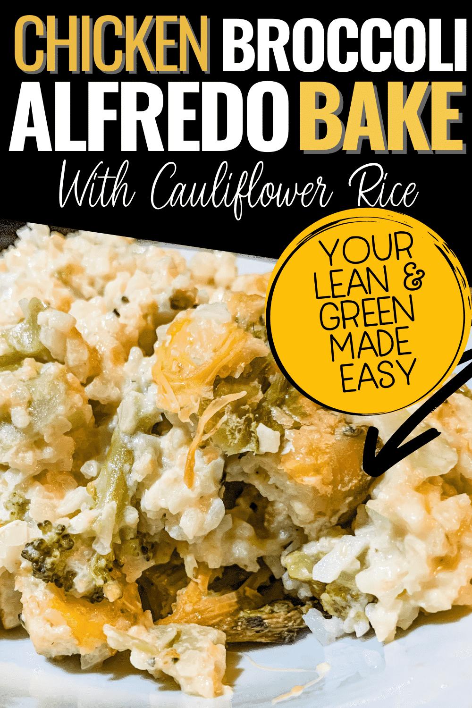 Chicken Broccoli Alfredo Casserole with Cauliflower Rice
